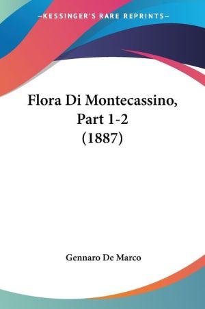 Flora Di Montecassino, Part 1-2 (1887) - Gennaro De Marco