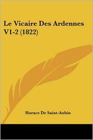 Le Vicaire Des Ardennes V1-2 (1822) - Horace De Saint-Aubin