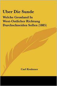 Uber Die Sunde - Carl Krahmer