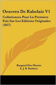 Oeuvres De Rabelais V1 - Burgaud Des Marets, E.J.B. Rathery