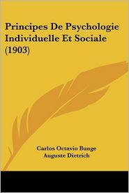Principes De Psychologie Individuelle Et Sociale (1903) - Carlos Octavio Bunge, Auguste Dietrich (Introduction)