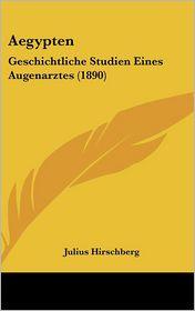 Aegypten - Julius Hirschberg