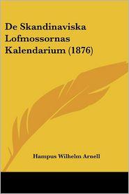 De Skandinaviska Lofmossornas Kalendarium (1876)