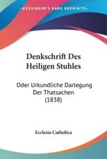 Denkschrift Des Heiligen Stuhles - Catholica Ecclesia Catholica