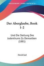 Der Aberglaube, Book 1-2 - David Joel