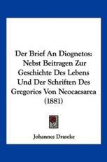 Der Brief an Diognetos - Johann Heinrich Bernhard Draseke
