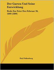 Der Garten Und Seine Entwicklung - Paul Falkenberg