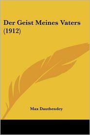 Der Geist Meines Vaters (1912) - Max Dauthendey