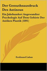 Der Gemuthsausdruck Des Antinous - Ferdinand Laban