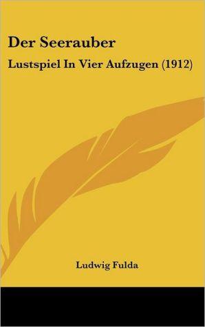 Der Seerauber - Ludwig Fulda