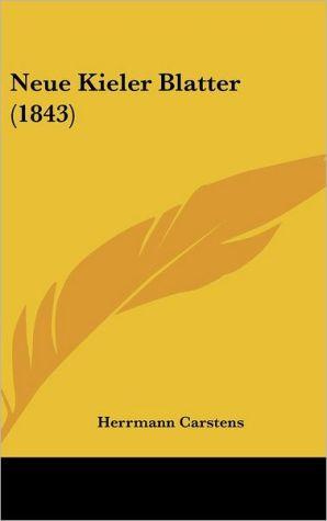 Neue Kieler Blatter (1843) - Herrmann Carstens