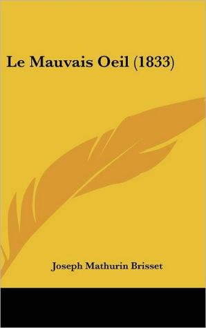 Le Mauvais Oeil (1833) - Joseph Mathurin Brisset