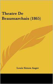 Theatre De Beaumarchais (1865) - Louis-Simon Auger