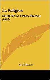 La Religion - Louis Racine