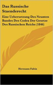Das Russische Staenderecht - Hermann Faltin