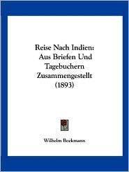 Reise Nach Indien - Wilhelm Bockmann