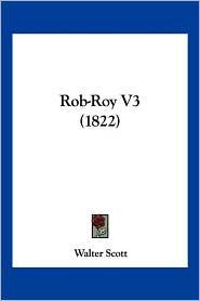 Rob-Roy V3 (1822) - Walter Scott