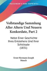 Vollstandige Sammlung Aller Altern Und Neuern Konkordate, Part 2 - Ernst Hermann Joseph Munch