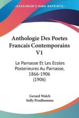 Anthologie Des Poetes Francais Contemporains V1 - Gerard Walch