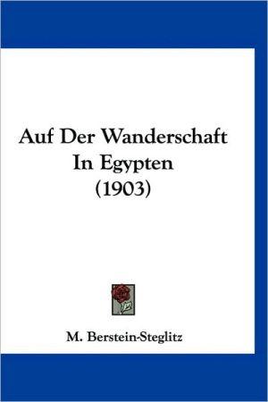 Auf Der Wanderschaft in Egypten (1903)