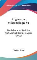 Allgemeine Mikrobiologie V1 - Walther Kruse