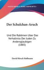 Der Schulchan-Aruch - David Hirsch Hoffmann
