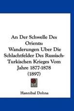 An Der Schwelle Des Orients - Hannibal Dohna