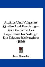 Auxilius Und Vulgarius - Ernst Dummler
