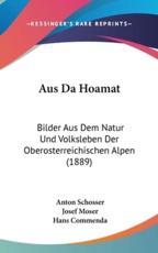 Aus Da Hoamat - Anton Schosser