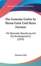Die Gemeine Gottes in Ihrem Geist Und Ihren Formen - Hermann Plitt