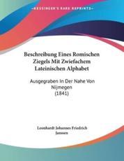 Beschreibung Eines Romischen Ziegels Mit Zwiefachem Lateinischen Alphabet - Leonhardt Johannes Friedrich Janssen