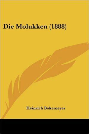 Die Molukken (1888) - Heinrich Bokemeyer