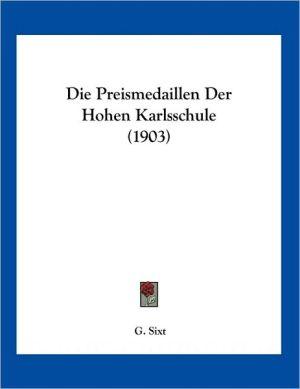 Die Preismedaillen Der Hohen Karlsschule (1903)
