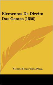 Elementos De Direito Das Gentes (1850)