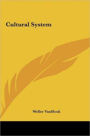 Cultural System - Weller Vanhook