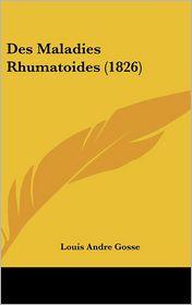 Des Maladies Rhumatoides (1826) - Louis Andre Gosse
