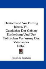 Deutschland VOR Funfzig Jahren V3 - Heinrich Berghaus
