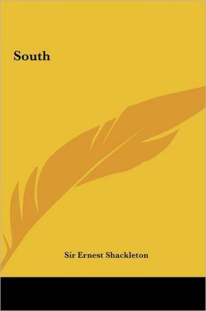 South South - Ernest Henry Shackleton