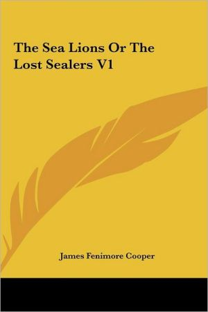 The Sea Lions Or The Lost Sealers V1