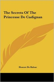 The Secrets of the Princesse de Cadignan - Honore de Balzac