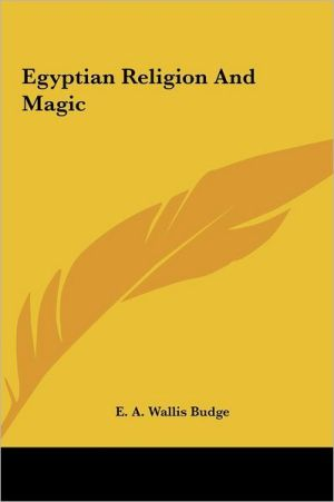 Egyptian Religion And Magic