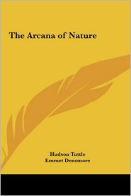 The Arcana of Nature