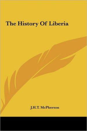 The History Of Liberia