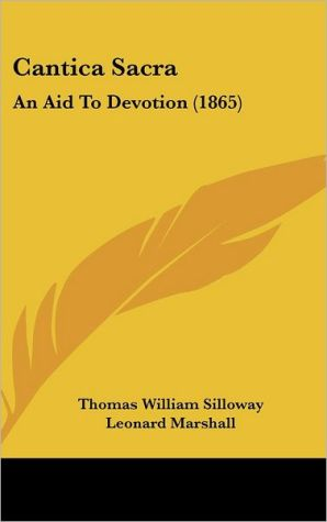 Cantica Sacra: An Aid to Devotion (1865)