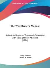 The Wife Beaters' Manual - Henry Romeike
