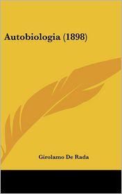 Autobiologia (1898) - Girolamo De Rada