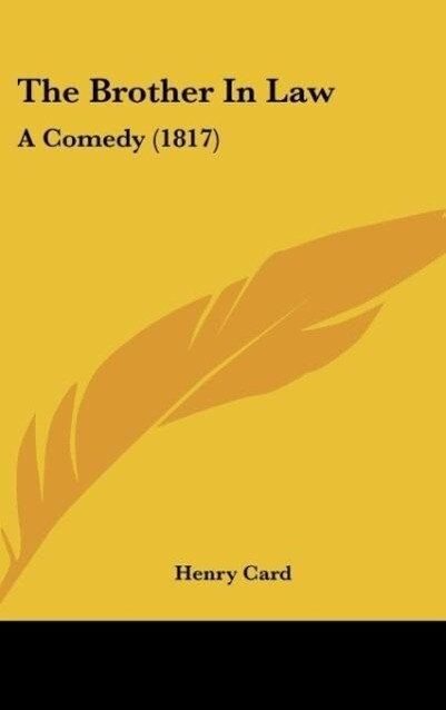 The Brother In Law als Buch von Henry Card - Henry Card