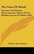 Mieczyslawska, Makryna: The Nuns Of Minsk