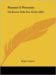 Passato E Presente: Nel Reame Delle Due Sicilie (1862)