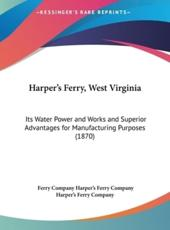 Harper's Ferry, West Virginia - Ferry Company Harper's Ferry Company